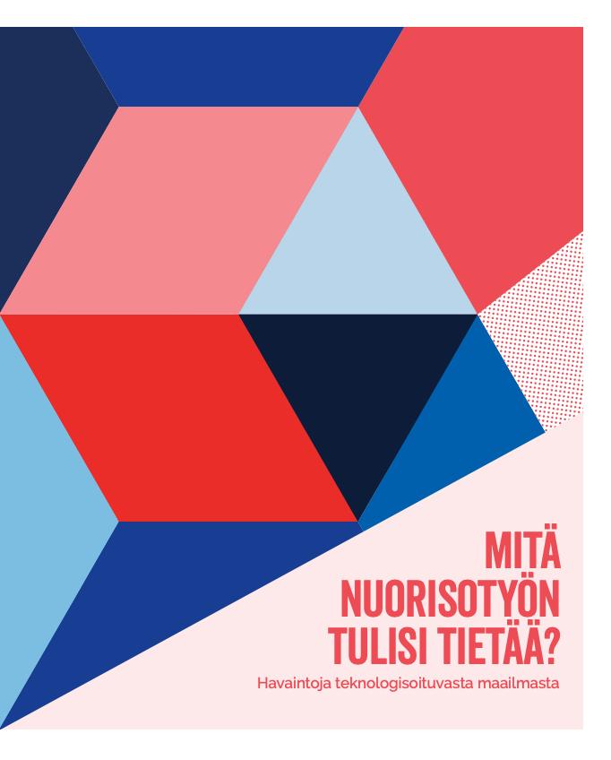 Punaisen ja sinisen sävyisiä kolmioita vierekkäin ja teksti Mitä nuorisotyön tulisi tietää?