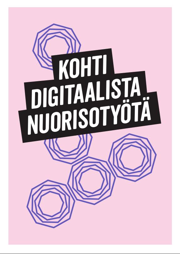 Vaaleanpunaisen taustan päällä violetteja renkaita ja teksti Kohti digitaalista nuorisotyötä