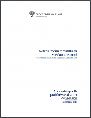Valkoisella taustalla lukee julkaisun tiedot ja otsikko:Netarin moniammatillinen verkkonuorisotyö, 2009