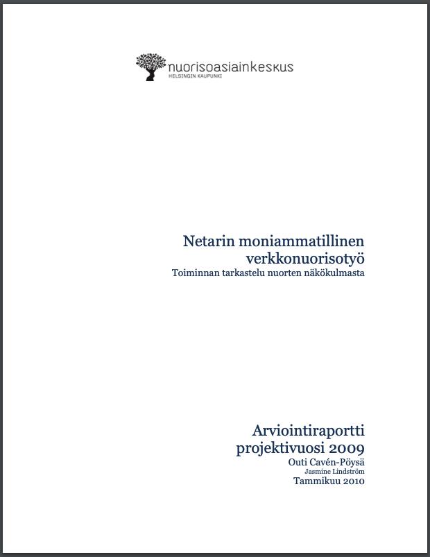 Valkoisella taustalla lukee julkaisun tiedot ja otsikko:Netarin moniammatillinen verkkonuorisotyö, 2009.