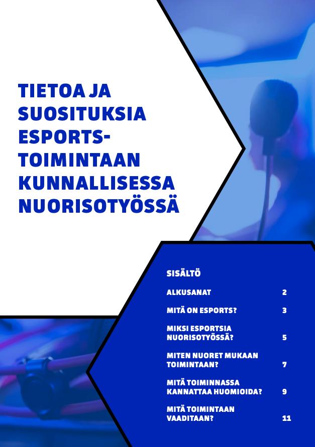 Tietoa ja suosituksia esports-toimintaan -ohjeistuksen kansikuva, jossa sinisellä pohjalla pääotsikko ja sisällysluettelo